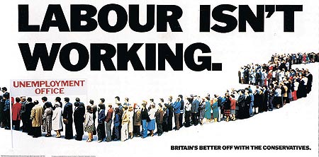 "Picture of the infamous ""Labour isn't working"" 1979 Conservative election campaign poster"